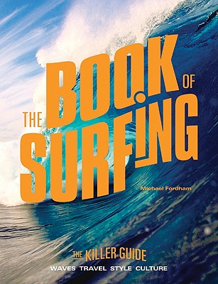 The Book of Surfing By Fordham, Michael
